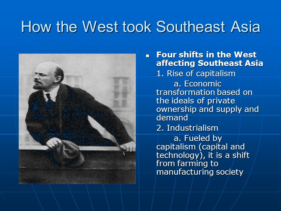 How the West took Southeast Asia