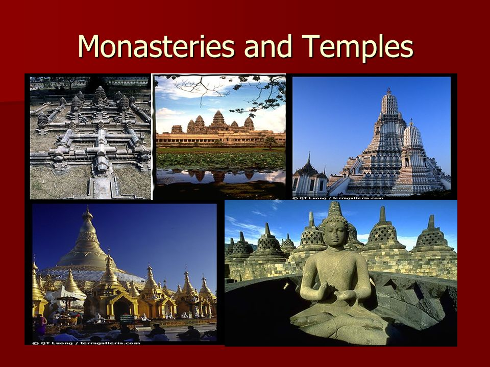 Monasteries and Temples