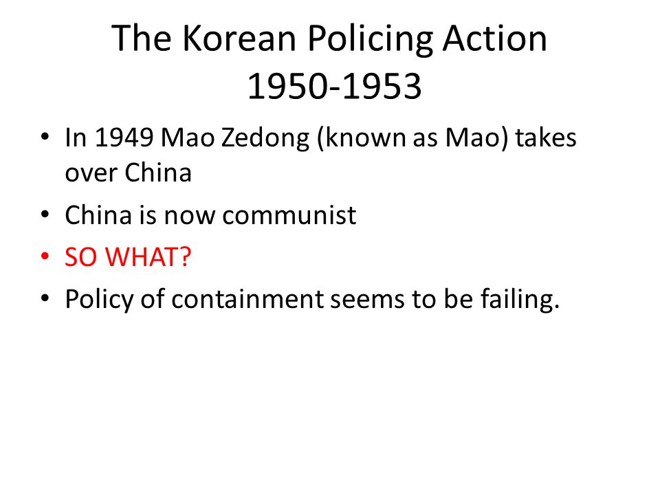 The Korean Policing Action 1950-1953