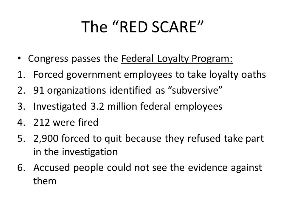 The RED SCARE Congress passes the Federal Loyalty Program: