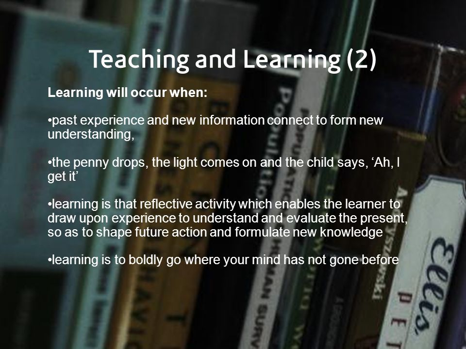 Teaching and Learning (2)