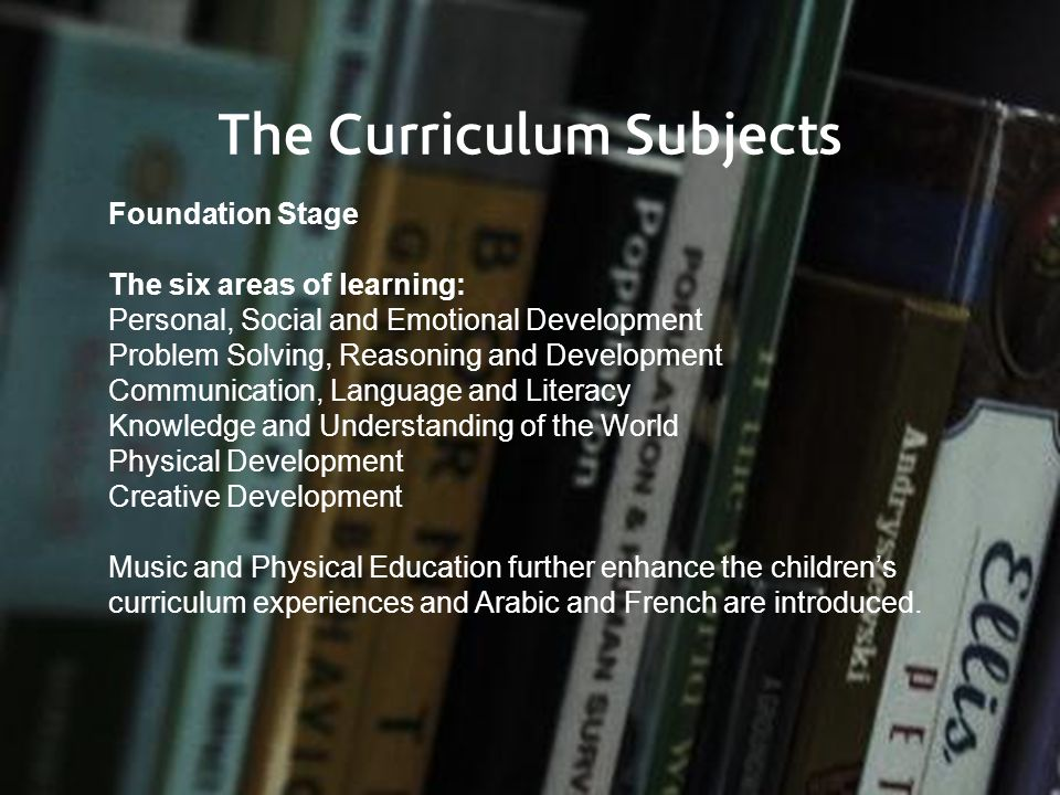 The Curriculum Subjects