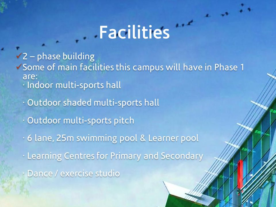 Facilities 2 – phase building