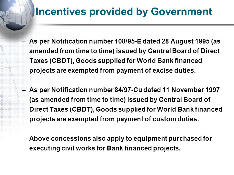 Incentives provided by Government