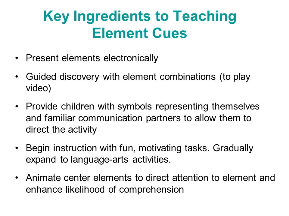 Key Ingredients to Teaching Element Cues