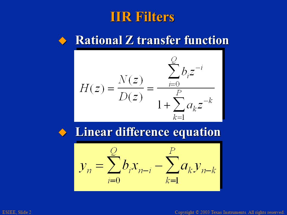 IIR Filters Rational Z transfer function Linear difference equation