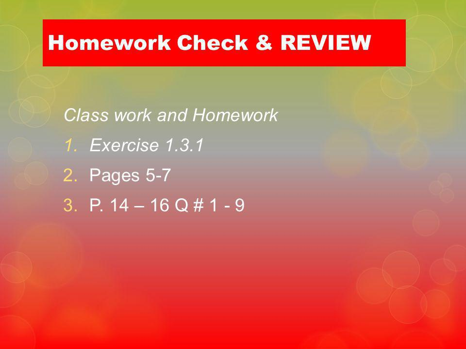 Homework Check & REVIEW
