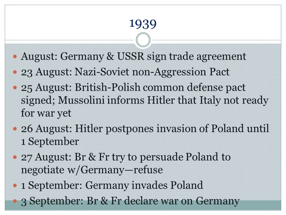 1939 August: Germany & USSR sign trade agreement