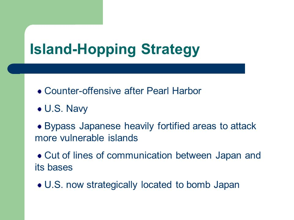 Island-Hopping Strategy