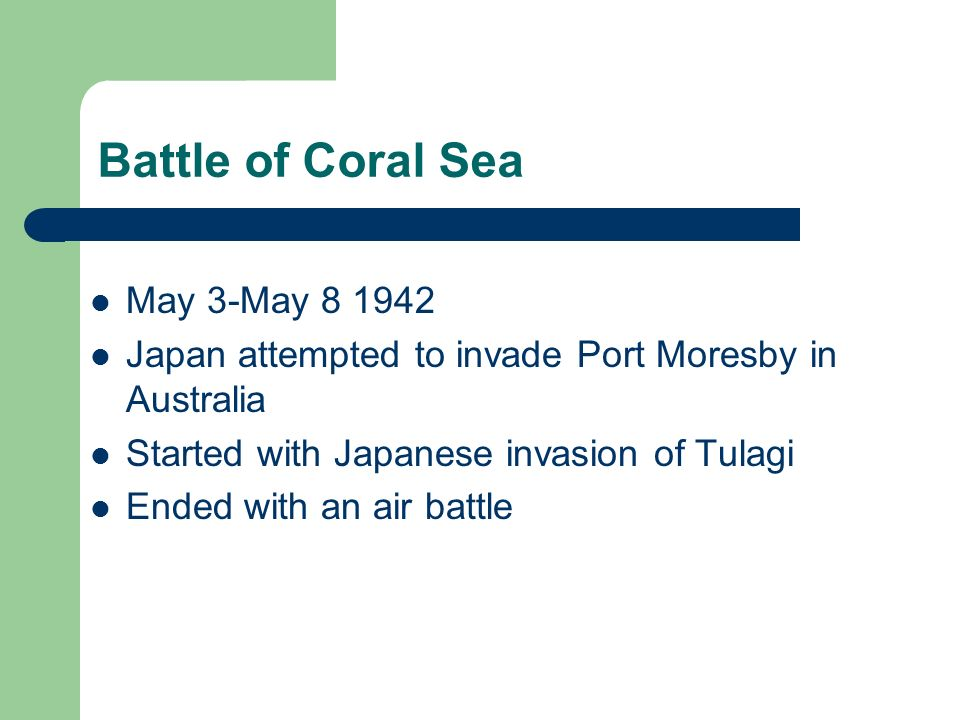 Battle of Coral Sea May 3-May