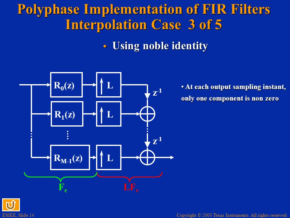 Polyphase Implementation of FIR Filters Interpolation Case 3 of 5