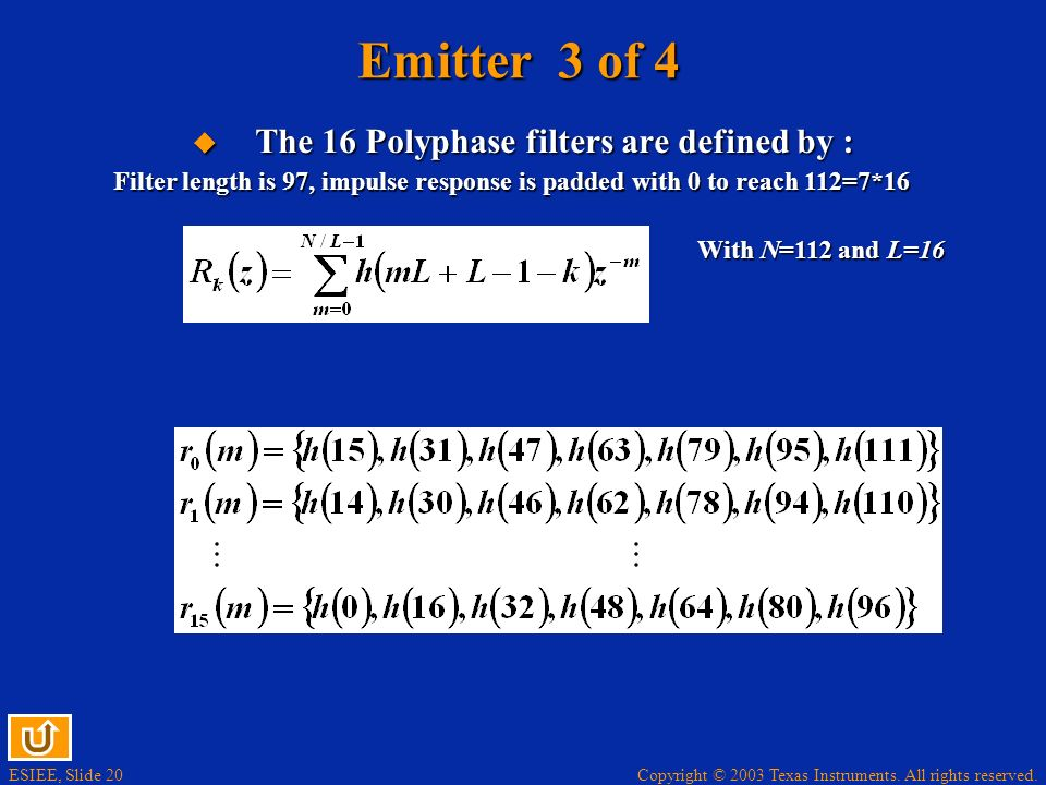Emitter 3 of 4 The 16 Polyphase filters are defined by :