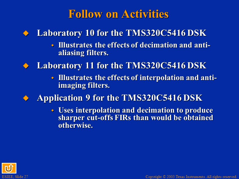 Follow on Activities Laboratory 10 for the TMS320C5416 DSK
