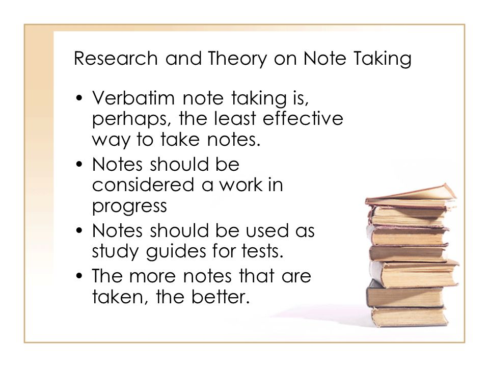 Research and Theory on Note Taking