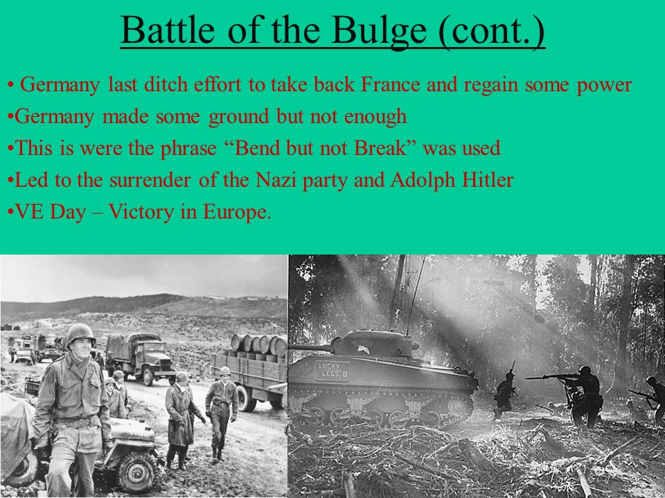Battle of the Bulge (cont.)