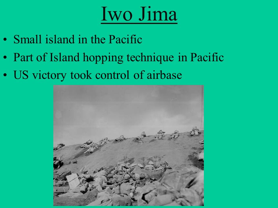 Iwo Jima Small island in the Pacific