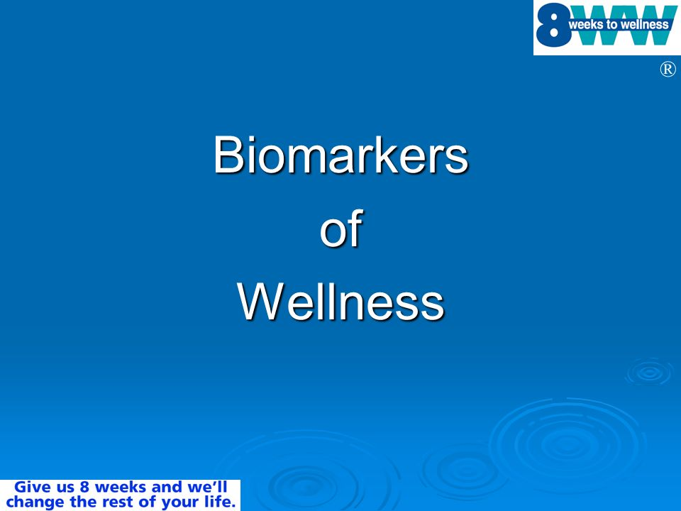 Biomarkers of Wellness