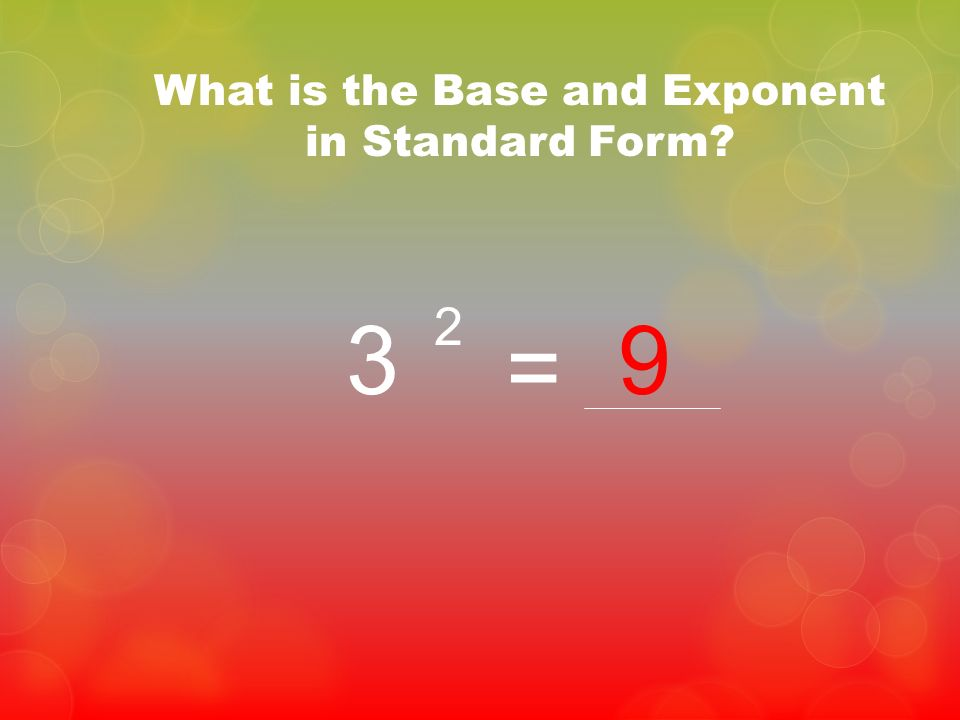 What is the Base and Exponent in Standard Form