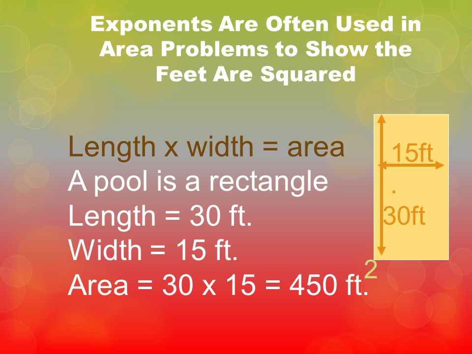 Exponents Are Often Used in Area Problems to Show the Feet Are Squared