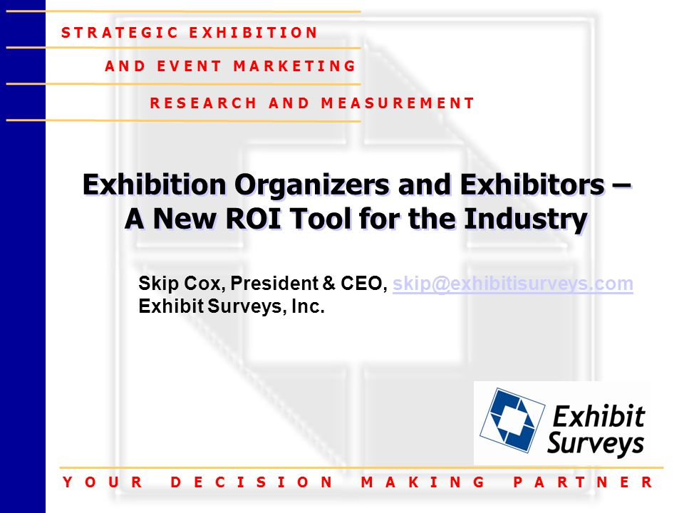 Exhibition Organizers and Exhibitors –A New ROI Tool for the Industry