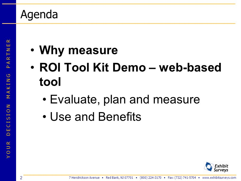 ROI Tool Kit Demo – web-based tool Evaluate, plan and measure