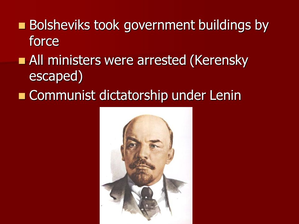 Bolsheviks took government buildings by force