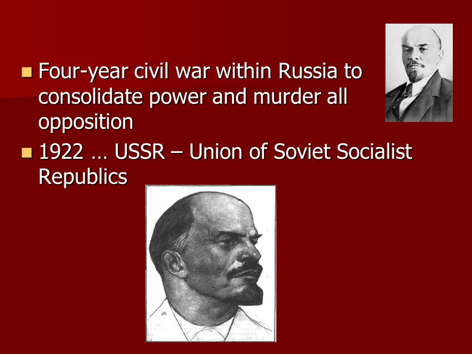 Four-year civil war within Russia to consolidate power and murder all opposition