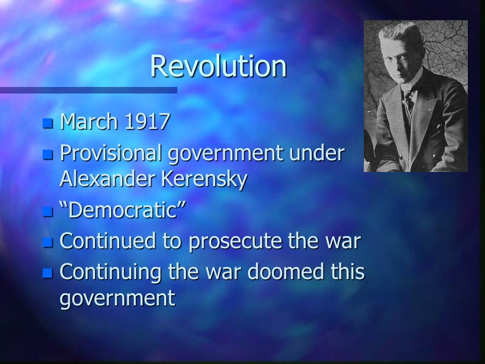 Revolution March 1917 Provisional government under Alexander Kerensky