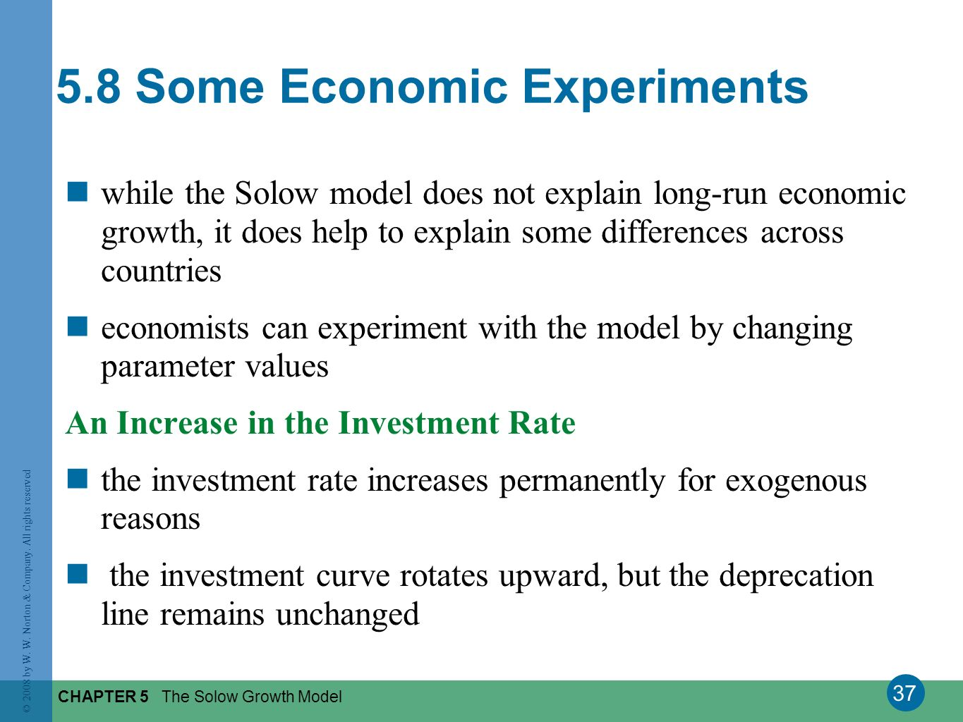 5.8 Some Economic Experiments