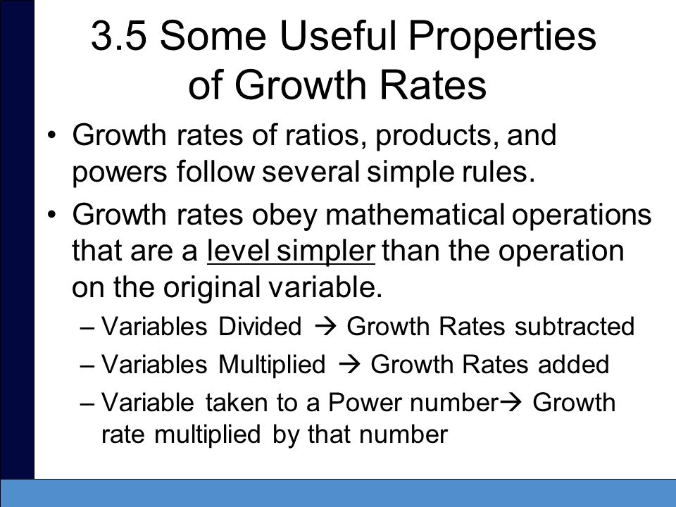3.5 Some Useful Properties of Growth Rates