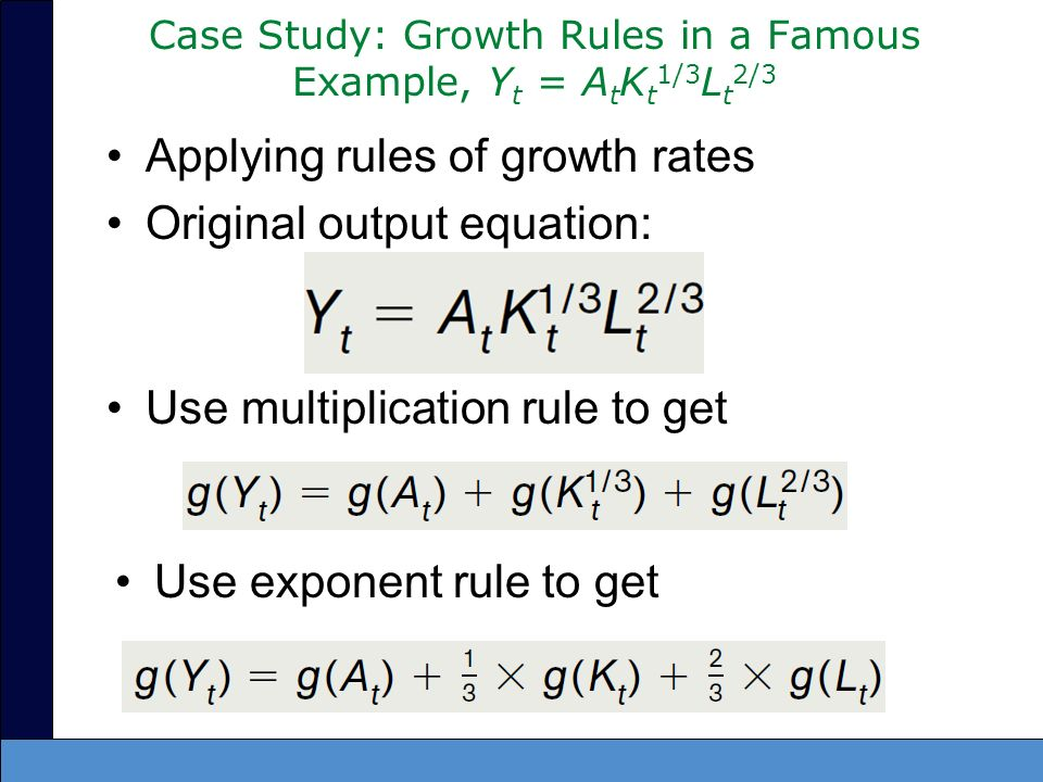Case Study: Growth Rules in a Famous Example, Yt = AtKt1/3Lt2/3