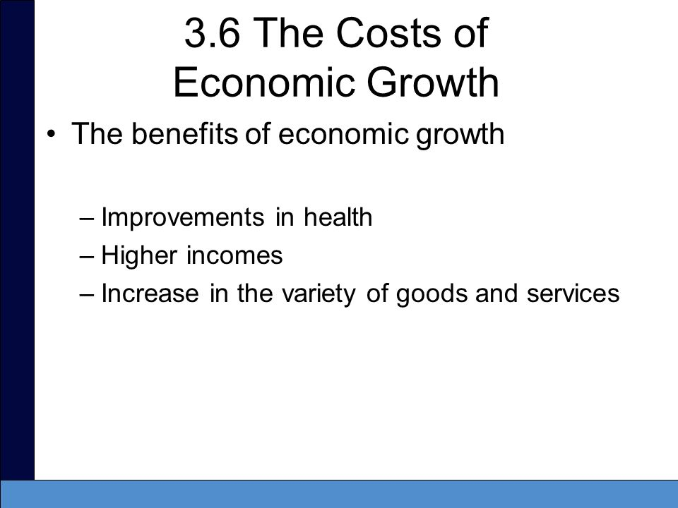 3.6 The Costs of Economic Growth