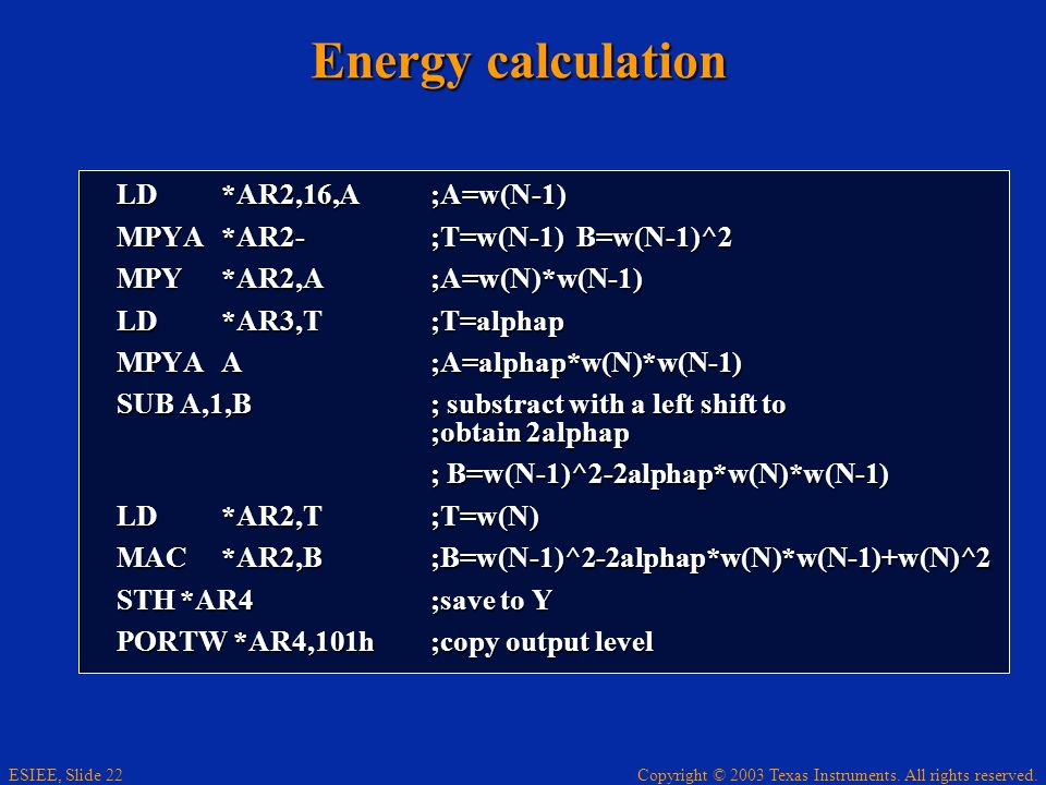 Energy calculation LD *AR2,16,A ;A=w(N-1)