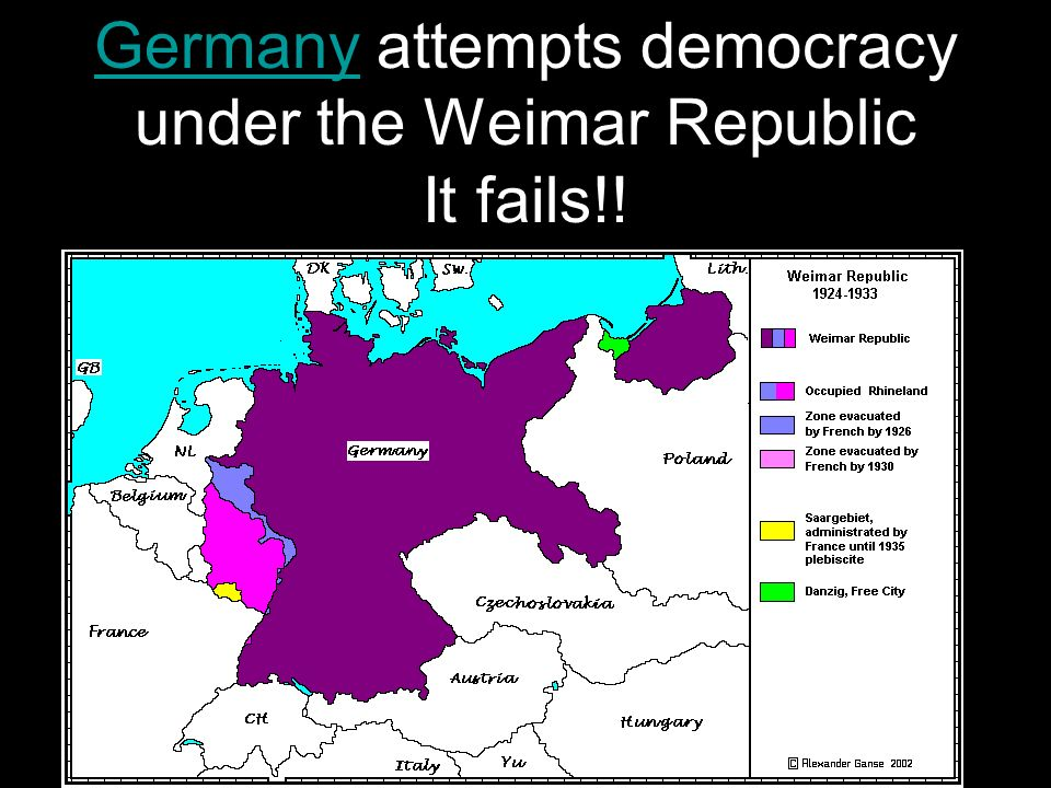Germany attempts democracy under the Weimar Republic It fails!!