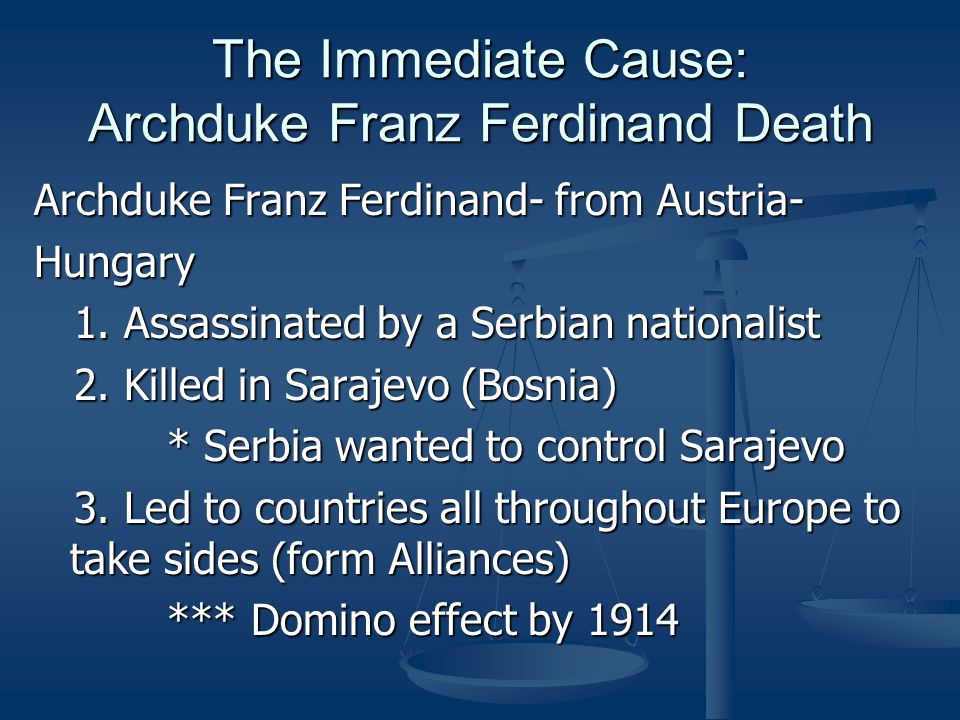 The Immediate Cause: Archduke Franz Ferdinand Death