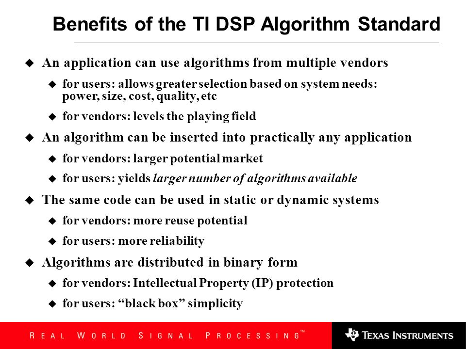 Benefits of the TI DSP Algorithm Standard