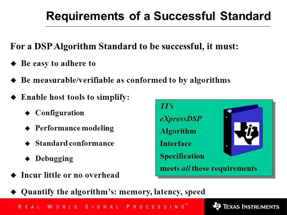 Requirements of a Successful Standard