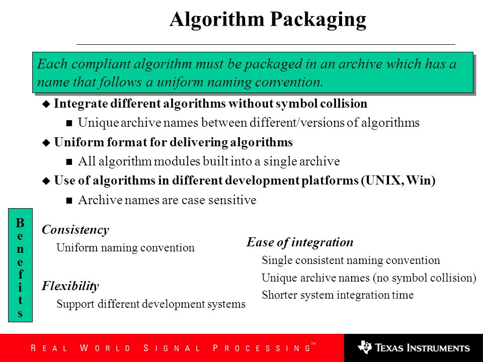 Algorithm Packaging Each compliant algorithm must be packaged in an archive which has a name that follows a uniform naming convention.