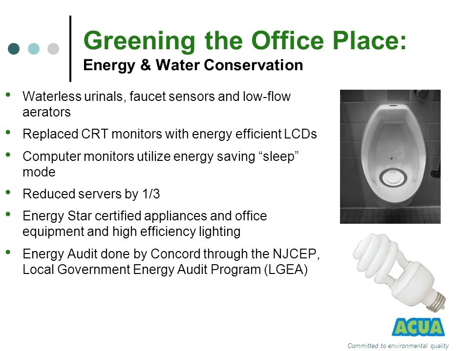 Greening the Office Place: Energy & Water Conservation