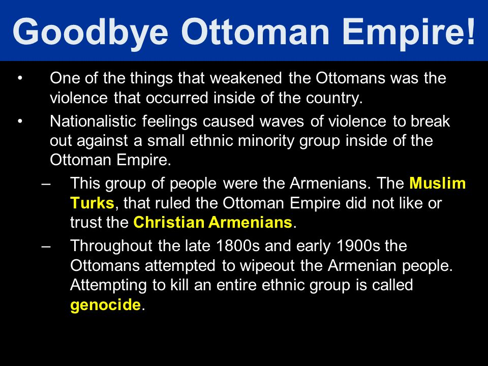 Goodbye Ottoman Empire!