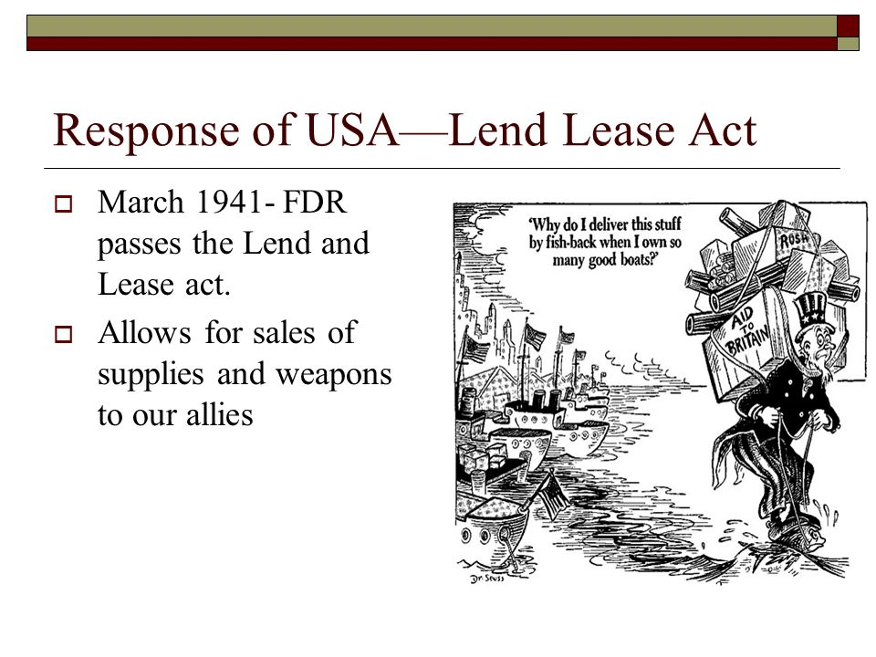 Response of USA—Lend Lease Act
