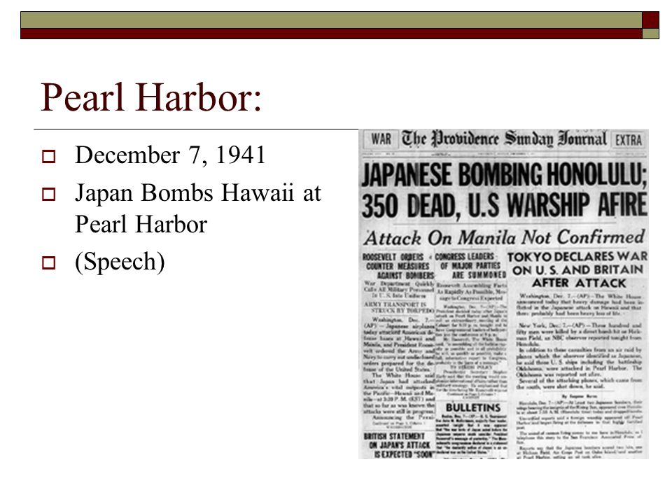 Pearl Harbor: December 7, 1941 Japan Bombs Hawaii at Pearl Harbor