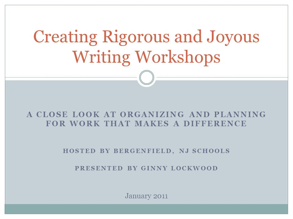 Creating Rigorous and Joyous Writing Workshops