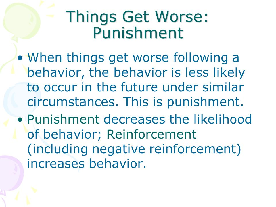 Things Get Worse: Punishment