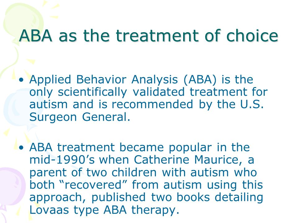 ABA as the treatment of choice