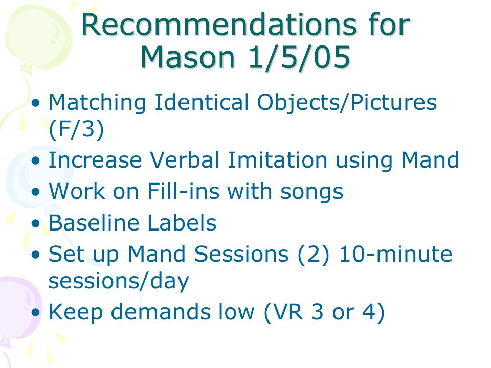 Recommendations for Mason 1/5/05