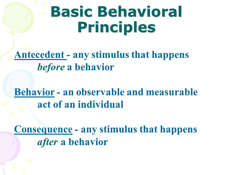 Basic Behavioral Principles