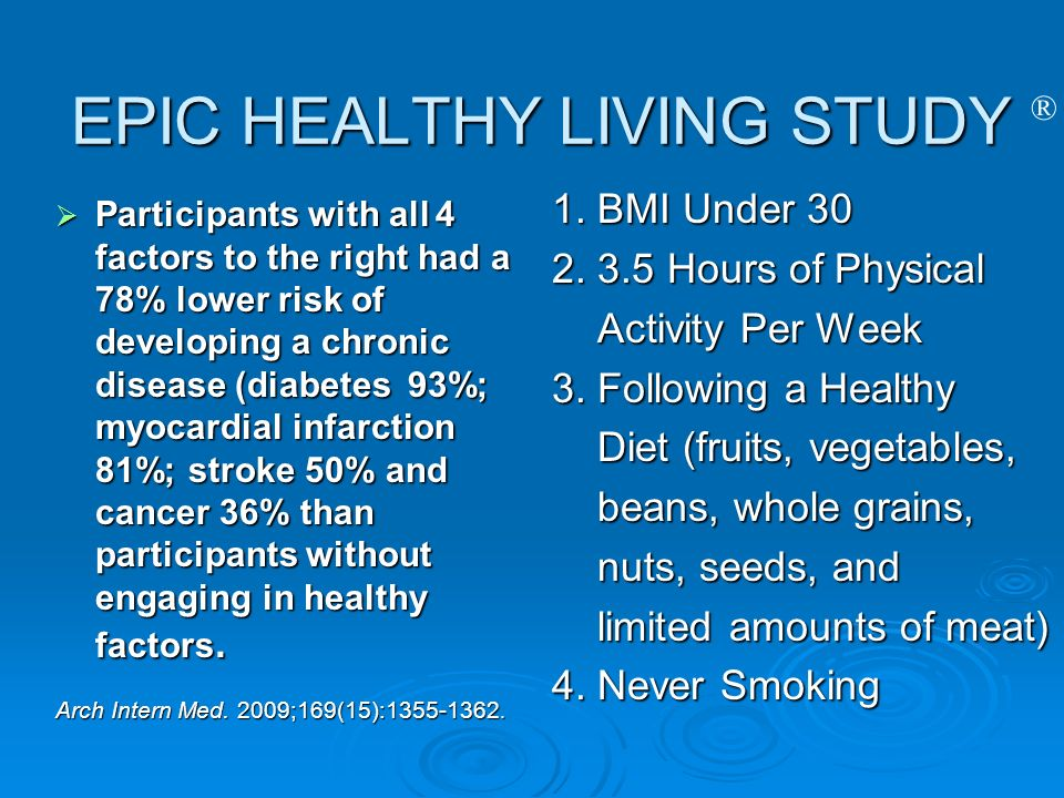 EPIC HEALTHY LIVING STUDY