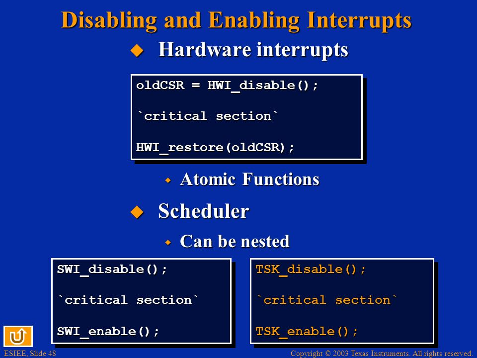 Disabling and Enabling Interrupts