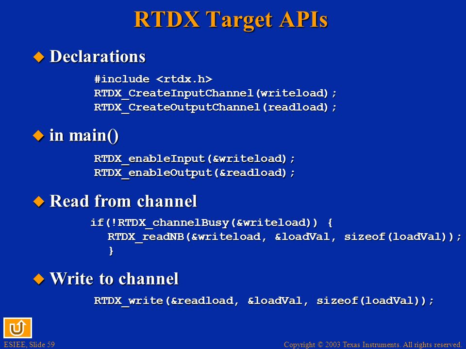 RTDX Target APIs Declarations in main() Read from channel